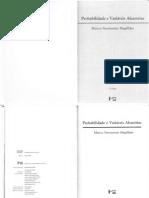 MARCOS NASCIMENTO MAGALHÃES. Probabilidade E Variáveis Aleatórias. Ed.2. EDUSP. 2006 (O.C.R.)