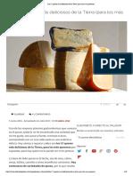 Los 27 quesos más deliciosos de la Tierra (para los más queseros)