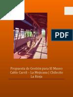 Museo Cable Carril Chilecito La Mejicana La Rioja