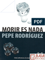 Morir Es Nada Pepe Rodriguez