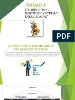 Unidad i Introducción Al Mantenimiento Industrial y Generalidades