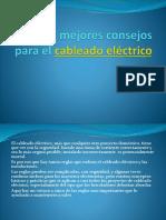 Los 5 Mejores Consejos Para El Cableado Eléctrico