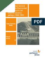 Xoán Carmona Badía_La Sociedad General Gallega de Electricidad y la Formación del Sistema Eléctrico Gallego (1900-1955).pdf
