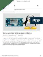 Como Atualizar o Linux Da Intel Edison - FilipeFlop
