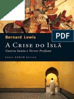A Crise Do Isla - Guerra Santa e Terror Profano - Bernard Lewis