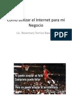 Como_utilizar_el_Internet_para_mi_negocioU (1).pptx