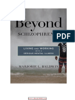 Beyond Schizophrenia Living and Working With a Serious Mental Illness