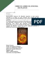 Reseña Sobre El Libro El Enigma de Platon