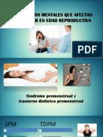 Trastornos Mentales Que Afectan a La Mujer en Edad Reproductiva