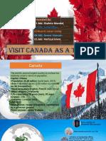 Visit Canada as a Tourist.