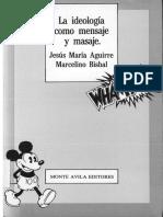 84721822-La-ideologia-como-mensaje-y-masaje-completo.pdf