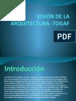 VISIÓN DE LA ARQUITECTURA -TOGAF.pptx