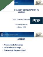 VIII Curso de Finanzas BCRP_Sistemas de Pagos_2015_Jose Vasquez