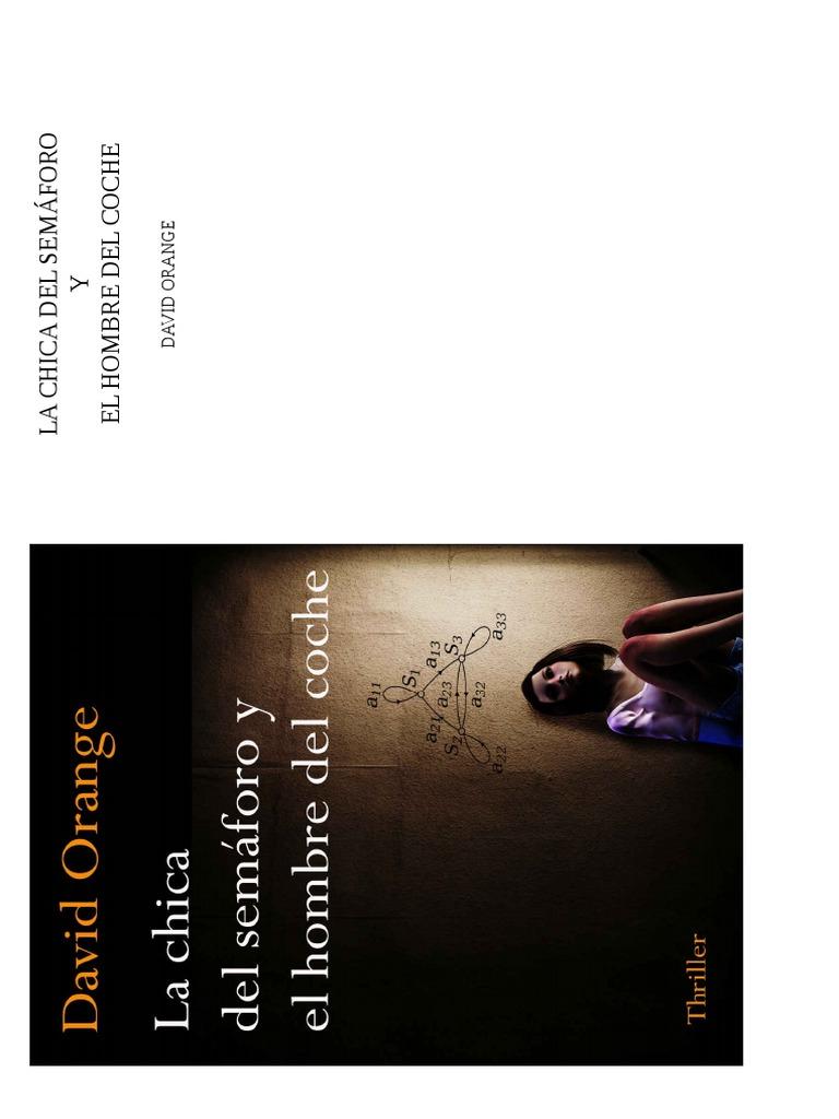 La Chica Del Semaforo y El Hombre Del Coche - David Orange S b5c3260d0c0e