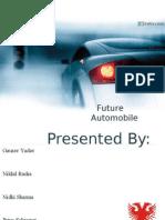 Presentation on Fture Automobile