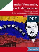 Comprender Venezuela Pensar La Democracia - Carlos Fernandez Liria