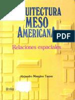 MANGINO TAZZER, A. 2001. Arquitectura Mesoamericana. Relaciones espaciales.pdf