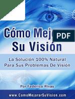 Cómo Mejorar Su Visión™ de Federico Rivas