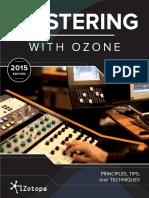 iZotopeMasteringGuide_MasteringWithOzone.pdf