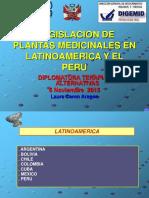 Regulacion Plantas Medicinales en LA y Peru Diplomatura UNMSM 2015[1]