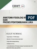 B3_ Anatomi-fisiologi kulit dan  Proses penyembuhan 2017.pdf