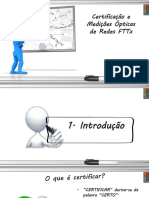 Certificação e Medidas Ópticas em Redes FTTx