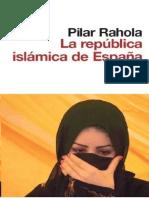 Rahola Pilar. La República Islámica de España. Que Es El Islam.
