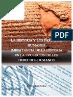 LA HISTORIA Y LOS DERECHOS HUMANOS  IMPORTANCIA DE LA HISTORIA EN LA EVOLUCIÓN DE LOS DERECHOS HUMANOS