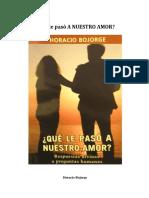 Que Le Paso a Nuestro Amor - Horacio Bojorge