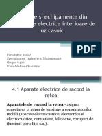 Aparate Si Echipamente Din Instalatiile Electrice Interioare de Uz Casnic