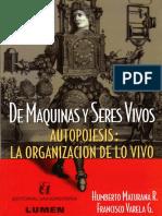 MATURANA. De máquinas y seres vivos. Autopoises. La organización de lo vivo.pdf