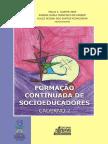 UFMS. 2010. Caderno 2. Formação Continuada de Socioeducadores