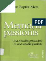 METZ, J. B., Memoria Passionis. Una Evocación Provocadora en Una Sociedad Pluralista, 2007