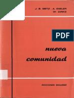 METZ, J. B. (Et Als)., La Nueva Comunidad, (Col. Nueva Alianza, 24), 1970