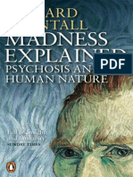 Madness Explained- Psychosis and Human Nature- Richard Bentall