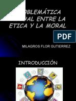Problematica Actual Entre La etiCa y La Moral