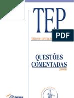 TEP 2008 - Questões comentadas.pdf
