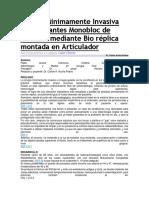 Cirugía Mínimamente Invasiva Con Implantes Monobloc de Circonio Mediante Bio Réplica Montada en Articulador