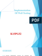Design and Implementation of Well Testing