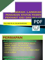 Langkah-Langkah Pengisian Status Pasien Penyakit Gigi dan Mulut.pptx