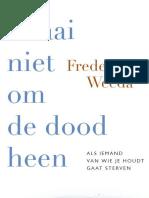 Draai niet om de dood heen - Frederiek Weeda (leesfragment)