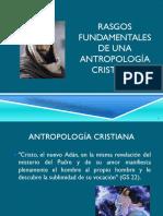 Tema 4 Rasgos Fundamentales de Una Antropología Cristiana