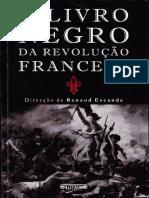 02ea6bf4c9123 ESCANDE, Renaud - O Livro Negro da Revolucao Francesa.pdf