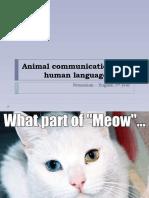 Animal Communication and Human Language