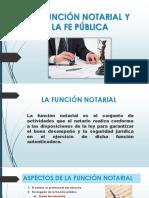 La Función Notarial y La Fe Pública Diapositivas