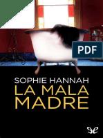 La Mala Madre - Sophie Hannah.epub