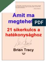 Brian Tracy - Amit ma megtehetsz.pdf