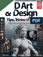 3D Art & Design Tips Tricks & Fixes Revised Edition 2015