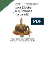 Apola Ejiogbe y Sus Omoluos Luis Diaz Castillo