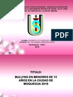 Diapositivas - Bullyng en Menores de 12 Años - Lucy
